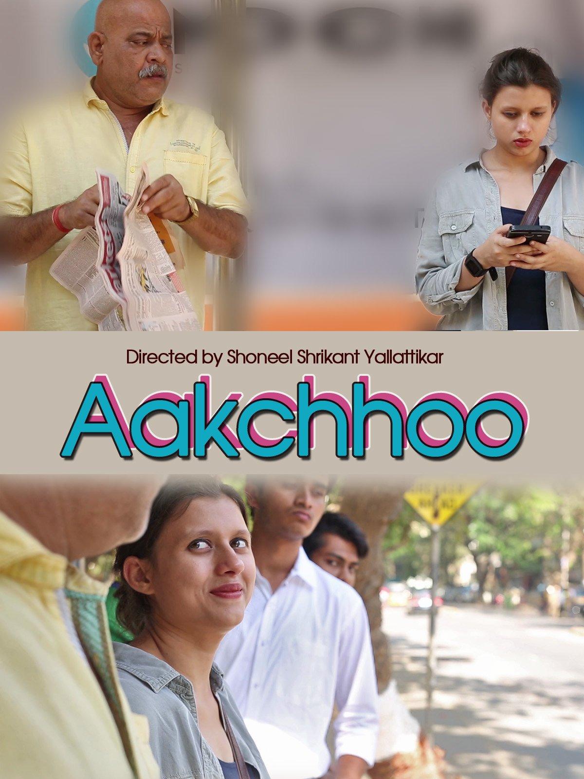 Aakchhoo on Amazon Prime Video UK