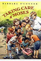 Taking Care of Moses Kindle Edition