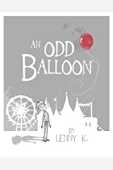 An Odd Balloon Kindle Edition