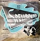 Spellbound - A Visit To The Theremin - Recorded 1930 - 1948 CD247