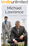 The Season of Darkness: A Michael Lawrence Mystery (Mysteries Next-Door Book 3)