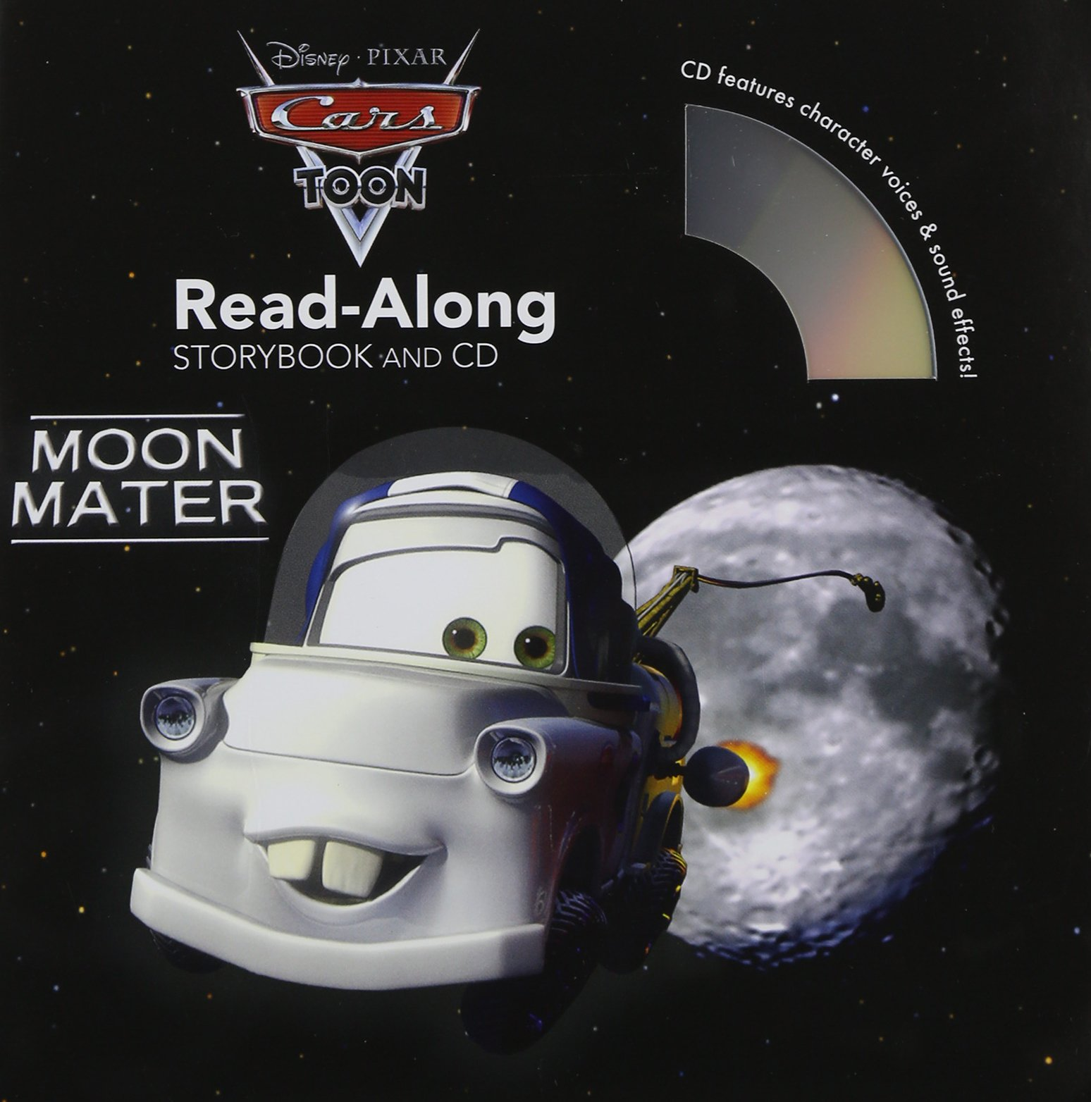 Cars Toons: Moon Mater Read-Along Storybook and CD by Disney Press