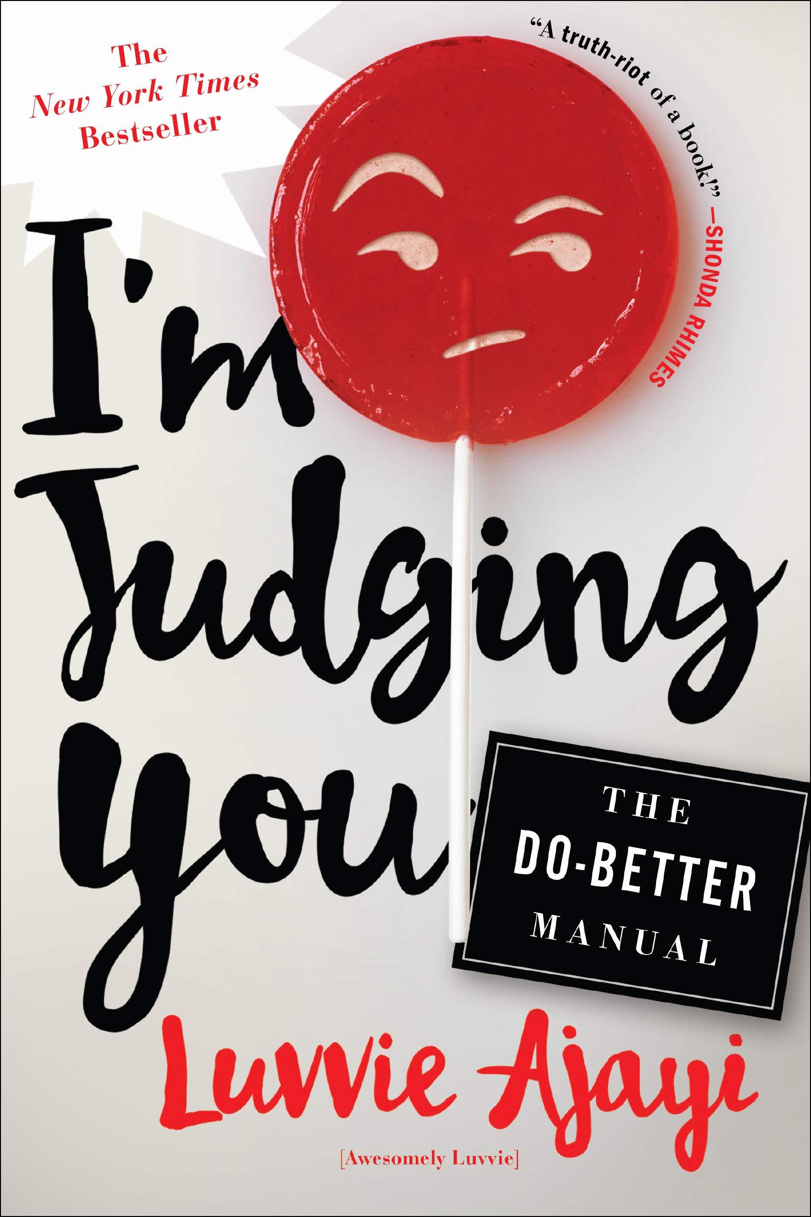 e6670d49633158 I M JUDGING YOU  Amazon.de  Luvvie Ajayi  Fremdsprachige Bücher