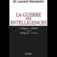 La guerre des intelligences (Essais et documents)