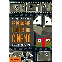 As principais teorias do cinema: Uma introdução