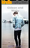 Gideon and Wally (The Marshall Siblings Book 1)