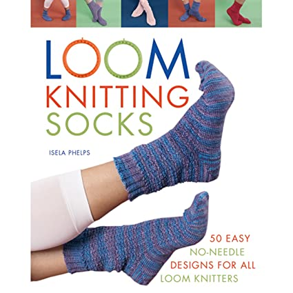 Amazon Com Macmillan Publishers Loom Knitting Socks A Beginner S