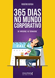 365 dias no mundo corporativo: Do