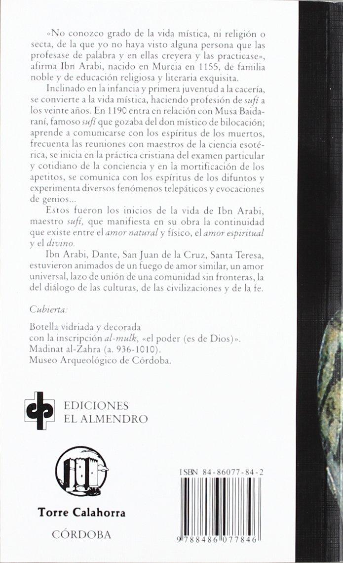 Amor humano, amor divino: Ibn Arabi Relatos andalusíes: Amazon.es: Miguel Asín Palacios: Libros