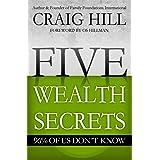 Five Wealth Secrets 96% of Us Don't Know