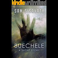 Buechele: A Short Story