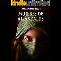 MUJERES DE AL-ANDALUS: La historia de una búsqueda increíble (Fátima y Asunta nº 1) (Spanish Edition)
