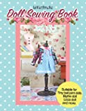 LittleAmelie Doll Sewing Book: Total of 10 doll clothes patterns with instruction photos step by step. Very easy to…