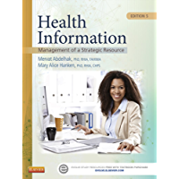 Health Information - E-Book: Management of a Strategic Resource