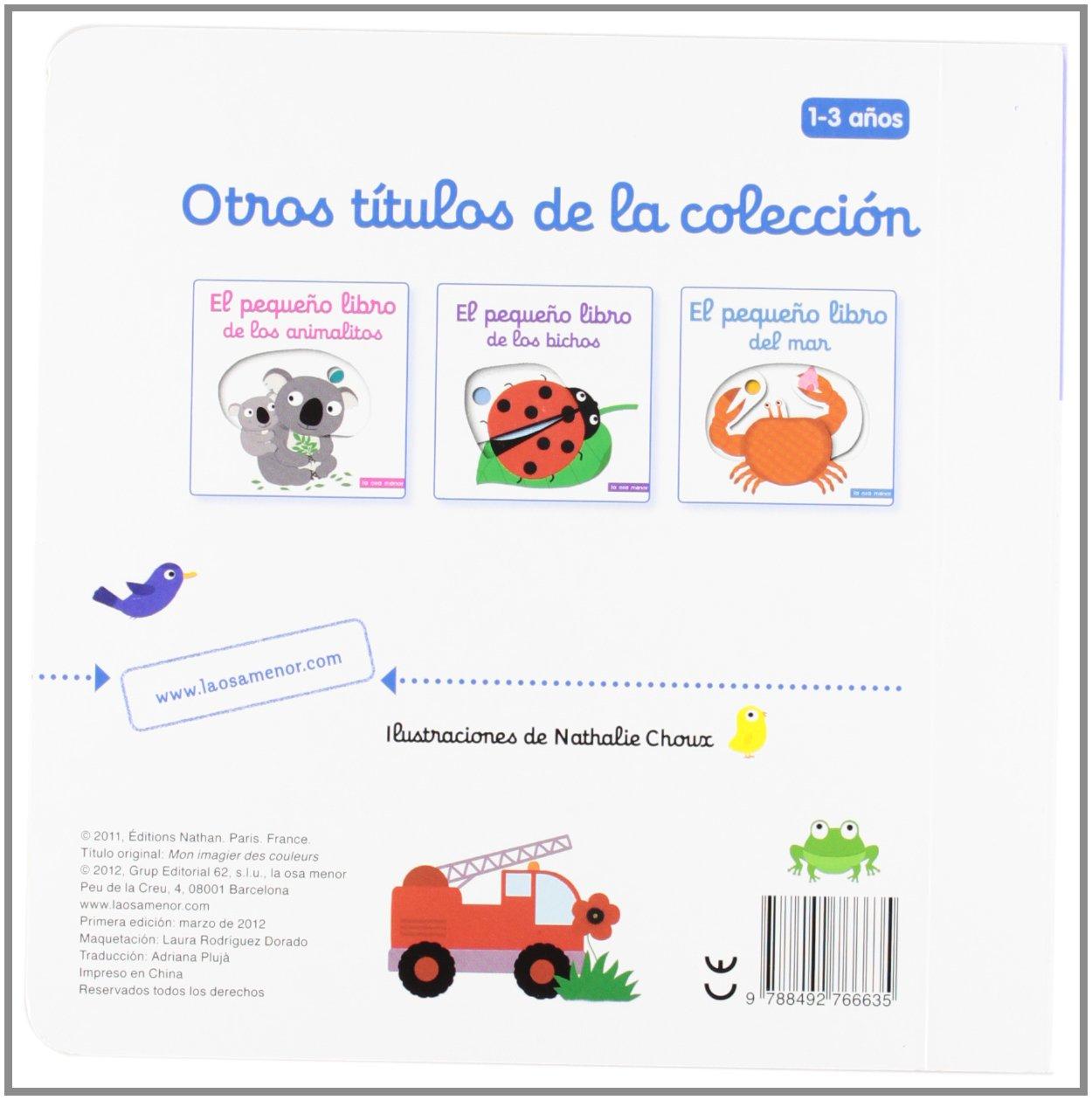 El pequeño libro de los colores (Luna de papel): Amazon.es: Nathalie Choux,  Adriana Plujà: Libros