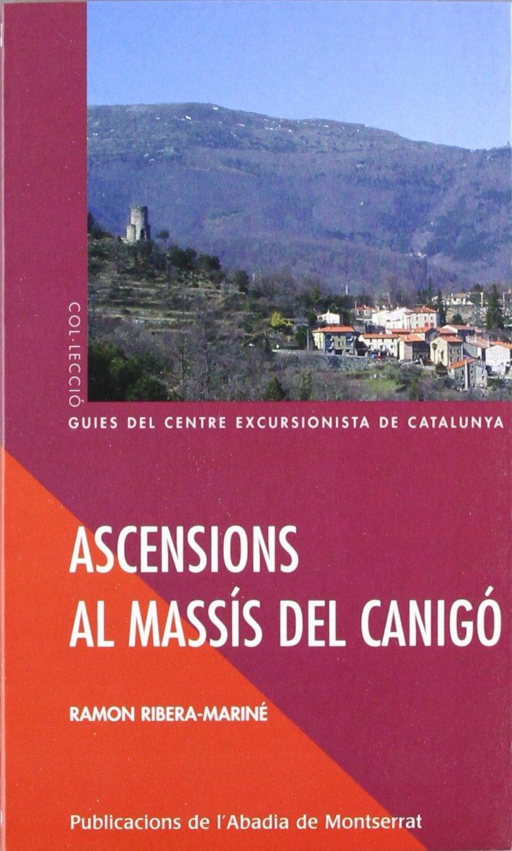 Ascensions al massís del Canigó Guies del Centre ...