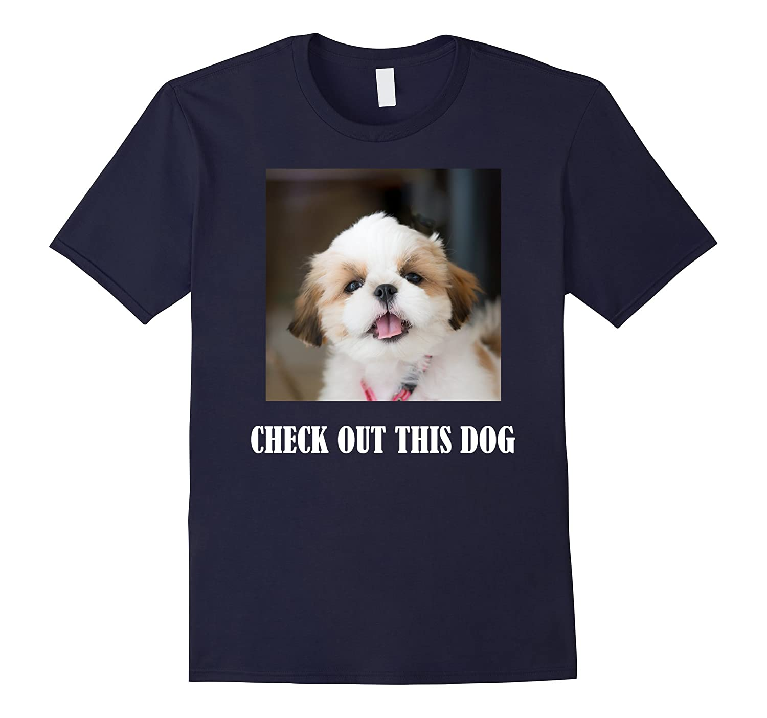 Ask Me To Turn Around Check Out This Dog T-Shirt-RT