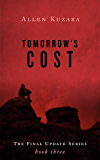 Tomorrow's Cost (Final Update Book 3)