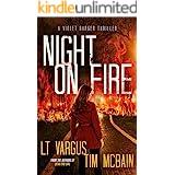 Night on Fire: A Gripping Serial Killer Thriller (Violet Darger Book 6)