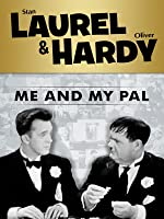 Laurel and Hardy: Me And My Pal