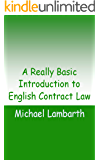 A Really Basic Introduction to English Contract Law (Really Basic Introductions)