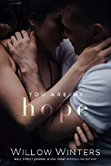 You Are My Hope (You Are Mine Book 2) Kindle Edition