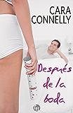 Después de la boda (Top Novel) (Spanish Edition)