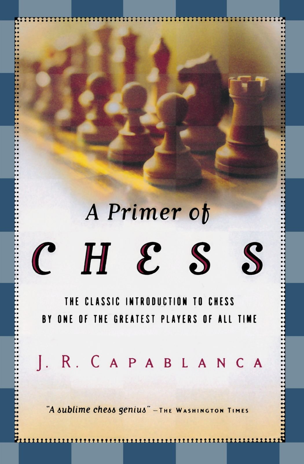 Read Online A Primer of Chess pdf