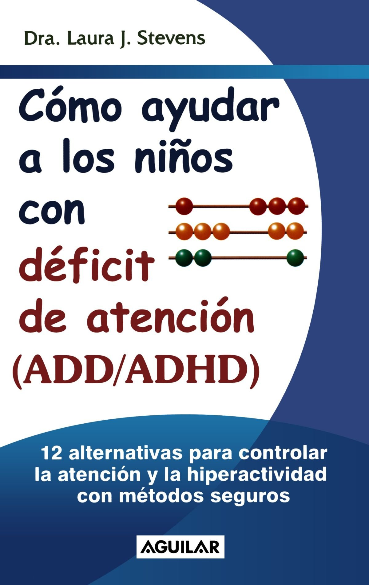 a586e6851a6 Como Ayudar A los Ninos Con Deficit de Atencion (ADD ADHD)   12 Effective  Ways to Help Your ADD ADHD Child (Spanish) Paperback – Nov 1 2001