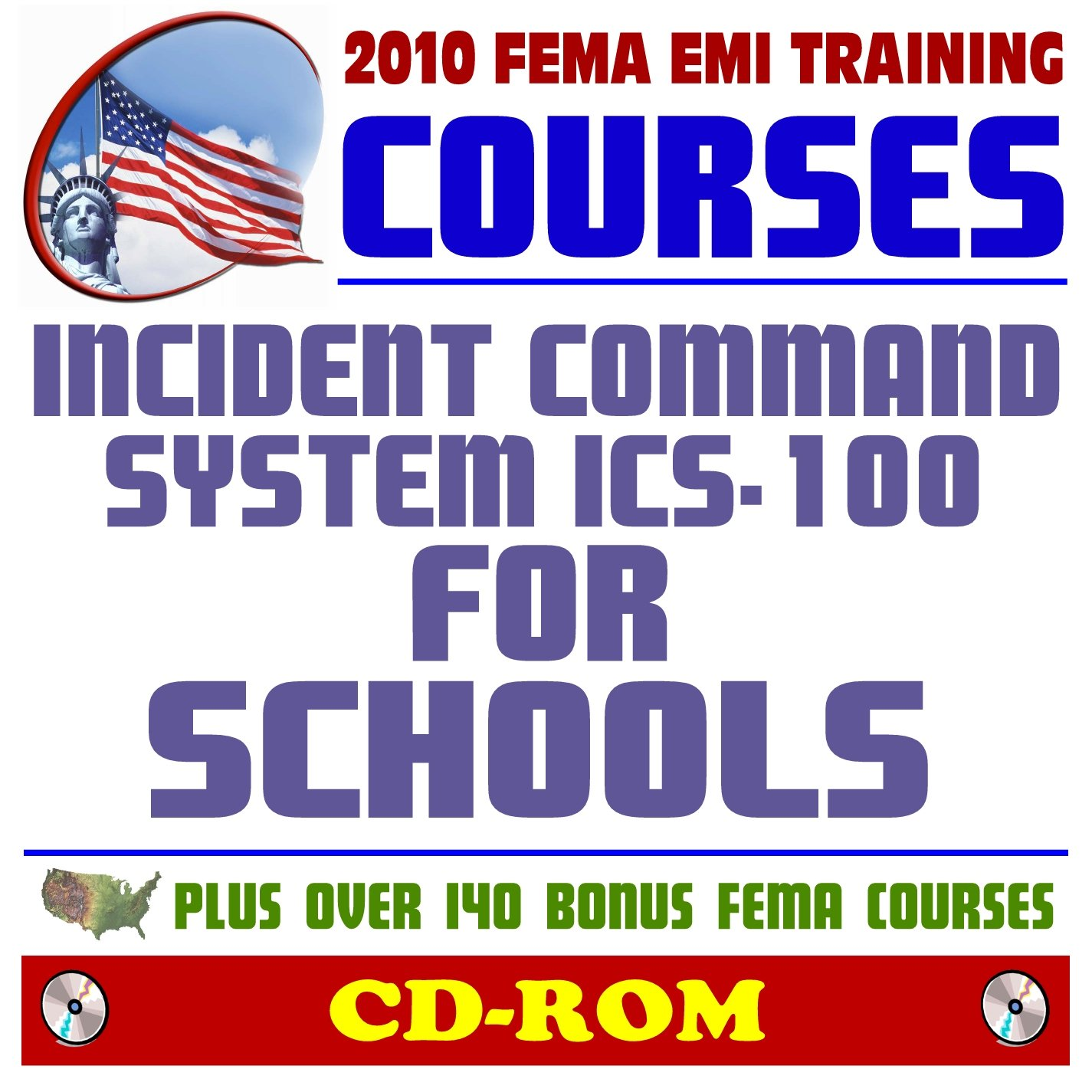 Download 2010 FEMA Emergency Management Institute EMI Training Courses: Incident Command System for Schools (IS-100.SCa) and Additional FEMA Courses and Manuals (CD-ROM) PDF