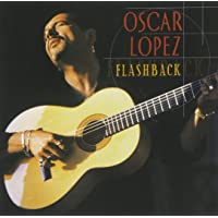 Flashback: Best Of Oscar Lopez