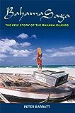 Bahama Saga: The epic story of the Bahama Islands