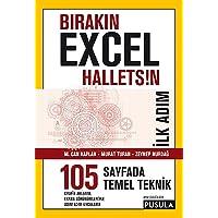 Bırakın Excel Halletsin İlk Adım 105 Temel Teknik