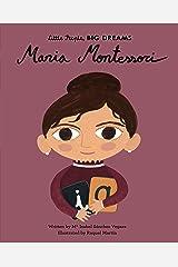 Maria Montessori (Little People, BIG DREAMS Book 23) Kindle Edition