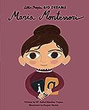 Maria Montessori (Little People, BIG DREAMS Book 23)