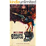 The Magpie Coffin (Splatter Western Book 1)