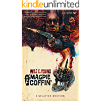 The Magpie Coffin (Splatter Western Book 1) book cover