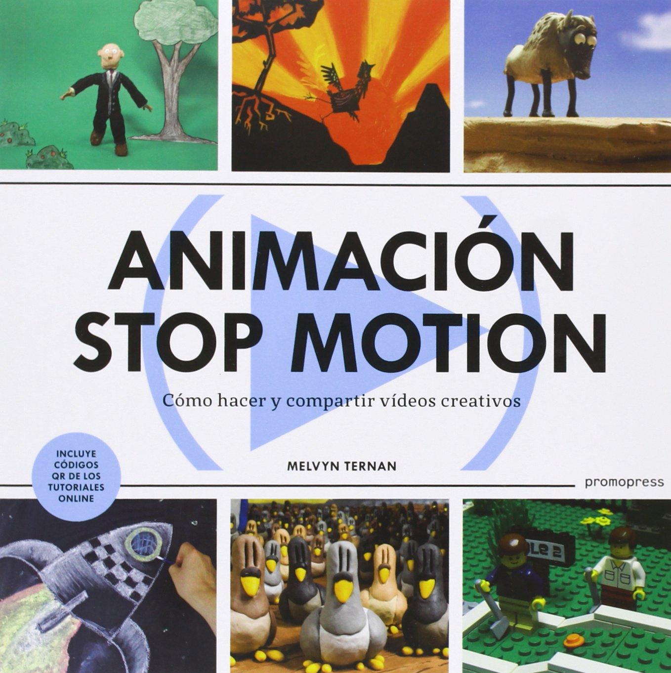 Animación Stop Motion. Como Hacer Y Compartir Videos Creativos ...