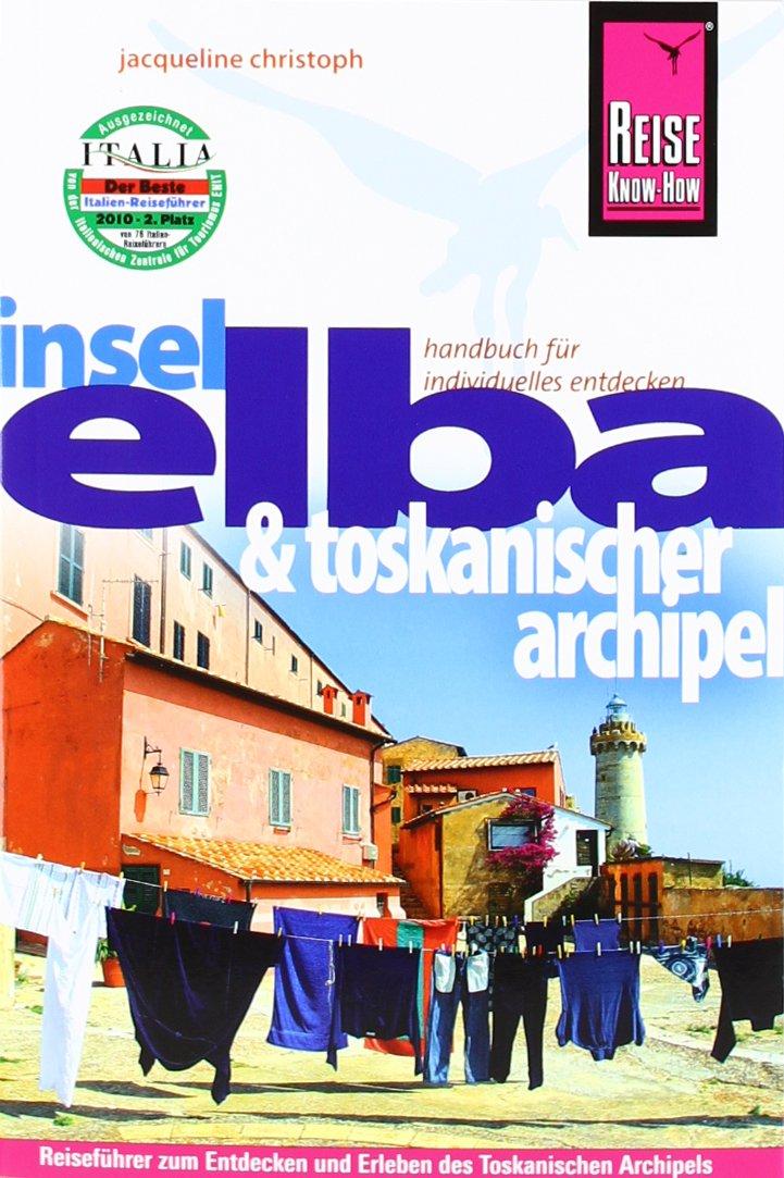 Elba und Toskanischer Archipel