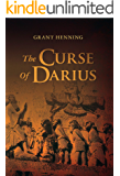 The Curse Of Darius: An Historical Novel of Intrigue and Suspense