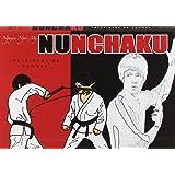 Nunchaku : Techniques de combat