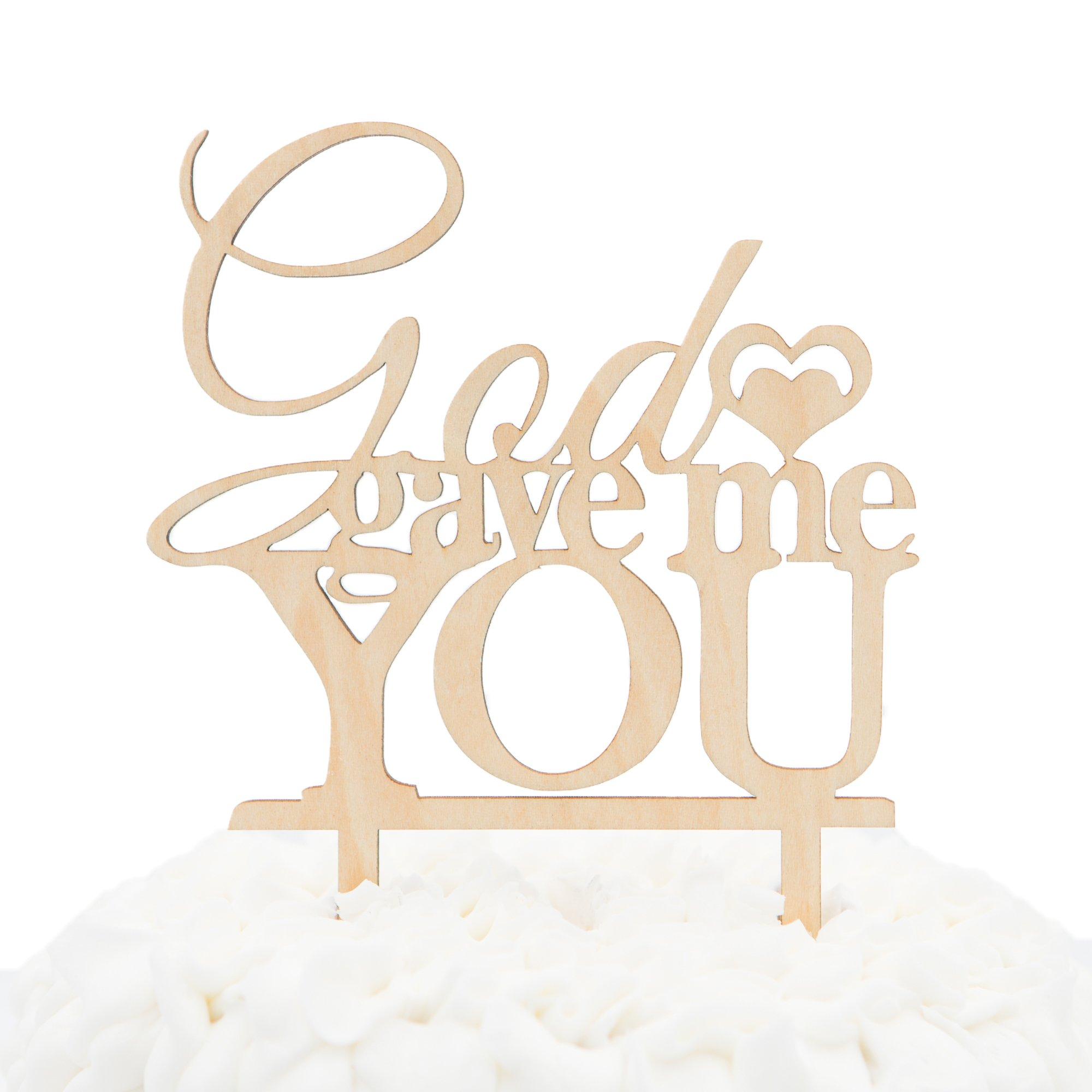 Ella Celebration God Gave Me You Wooden Wedding Cake Topper Christian Religious Rustic Wood Decoration (God Gave Me You)