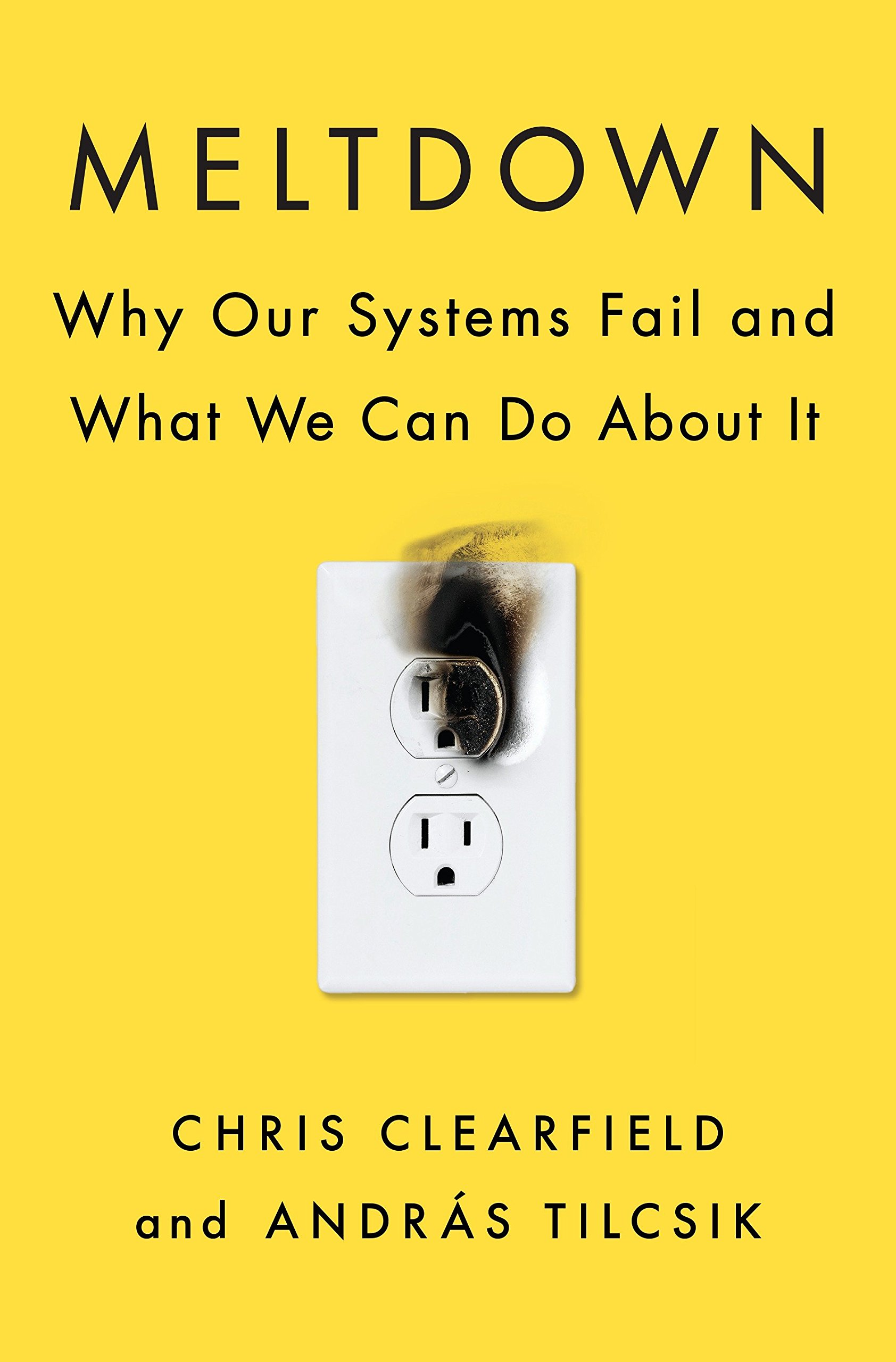 meltdown why our systems fail and what we can do about it chris