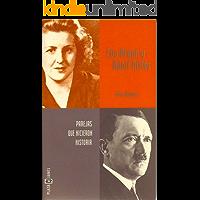Eva Braun y Adolf Hitler (Perejas que hicieron historia)