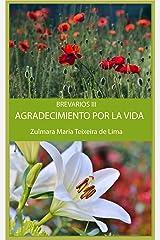 AGRADECIMIENTO POR LA VIDA Y EL AMOR: BREVIARIO III (Breviarios Book 3) Kindle Edition