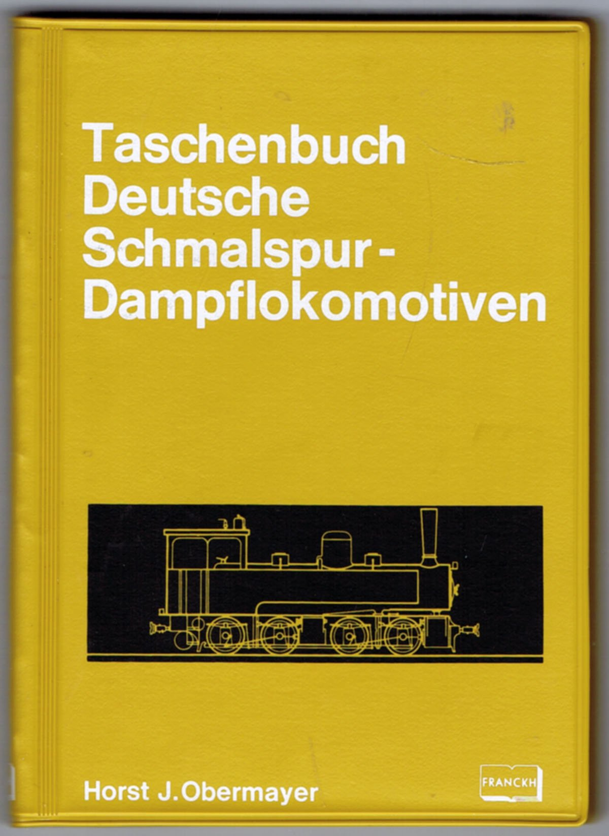 Taschenbuch Deutsche Schmalspur- Dampflokomotiven