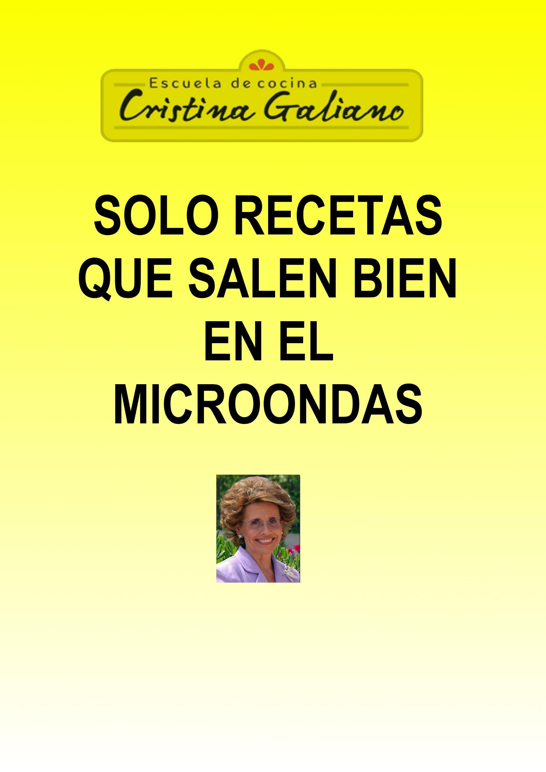 Solo recetas que salen bien en el microondas (Spanish Edition)