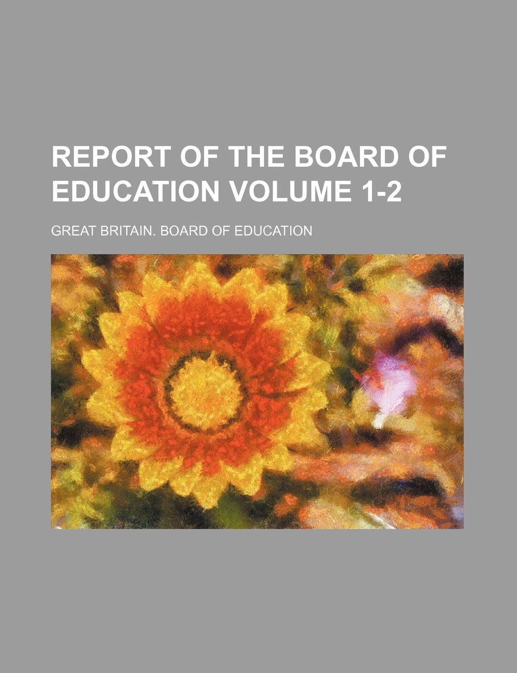 Read Online Report of the Board of Education Volume 1-2 pdf