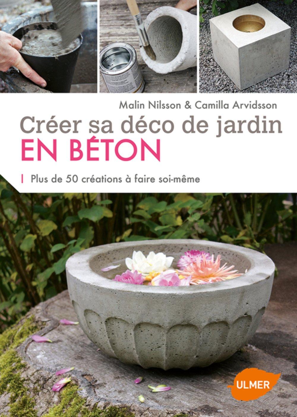 amazon.fr - créer sa déco de jardin en béton - malin nilsson ... - Decoration Jardin A Faire Soi Meme