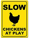 Slow Chickens at Play Caution or Chicken Crossing Sign, Made Out of .040 Rust-Free Yellow Aluminum, Indoor/Outdoor Use…